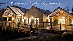 Prairie Wood Solutions Conference
